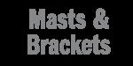 Masts & Brackets